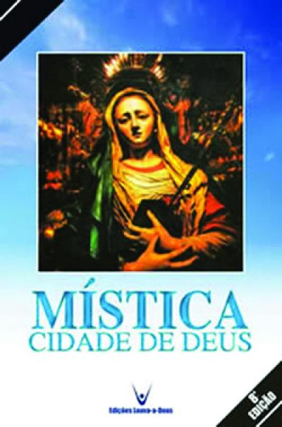 MISTICA CIDADE DE DEUS