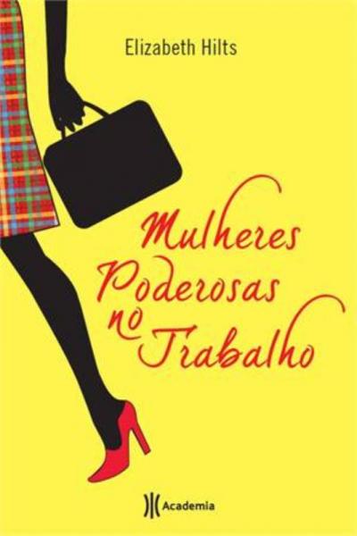 MULHERES PODEROSAS NO TRABALHO - 1