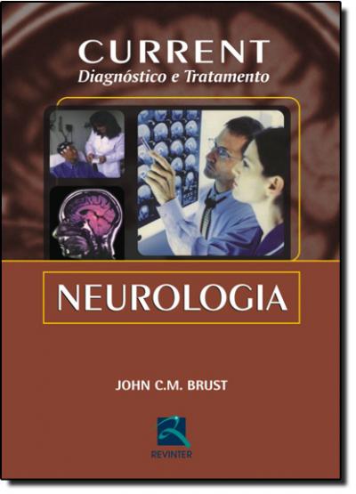 NEUROLOGIA - CURRENT DIAGNÓSTICO E TRATAMENTO