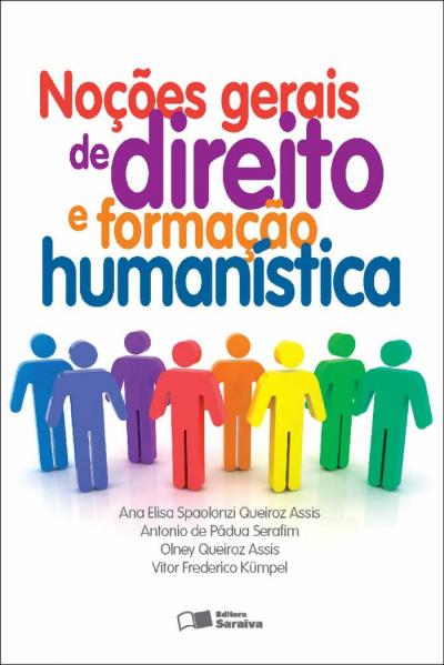 NOÇÕES GERAIS DE DIREITO E FORMAÇÃO HUMANÍSTICA - 1ª EDIÇÃO DE 2012