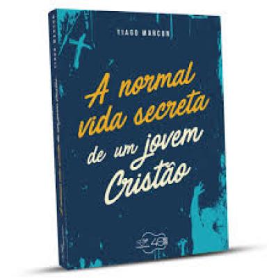 NORMAL VIDA SECRETA DE UM JOVEM CRISTÃO, A