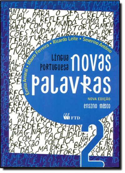 NOVAS PALAVRAS - COL.NOVAS PALAVRAS - 2 SERIE - ENSINO MEDIO - 1