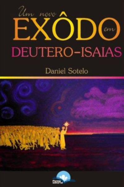 NOVO EXODO DEUTERO-ISAIAS, UM