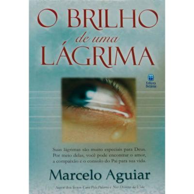 O BRILHO DE UMA LÁGRIMA