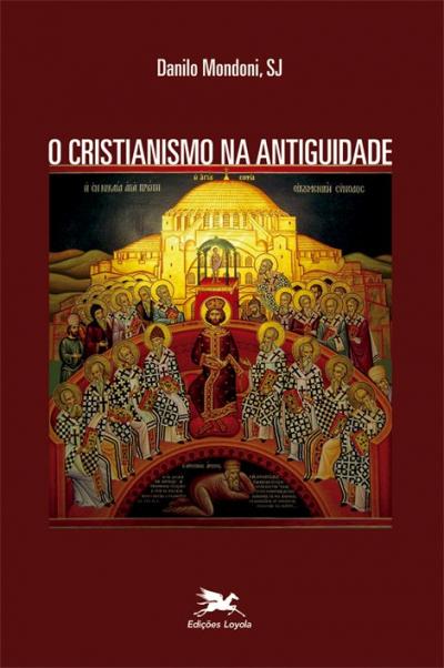 O CRISTIANISMO NA ANTIGUIDADE