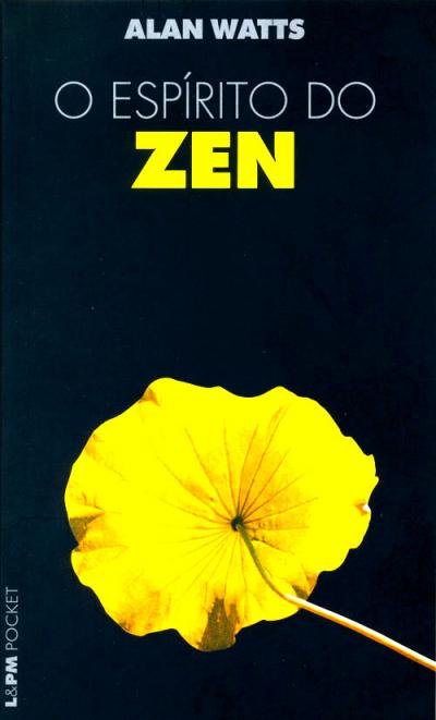 O ESPÍRITO DO ZEN - Vol. 725