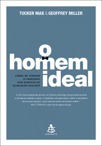 O HOMEM IDEAL