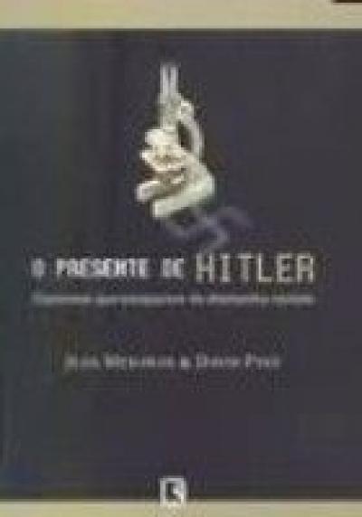 O PRESENTE DE HITLER
