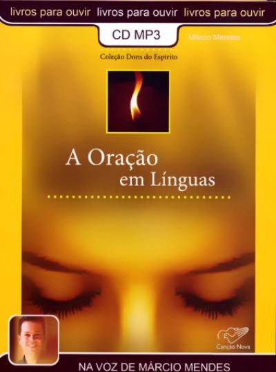 ORACAO EM LINGUAS, A - AUDIO LIVRO