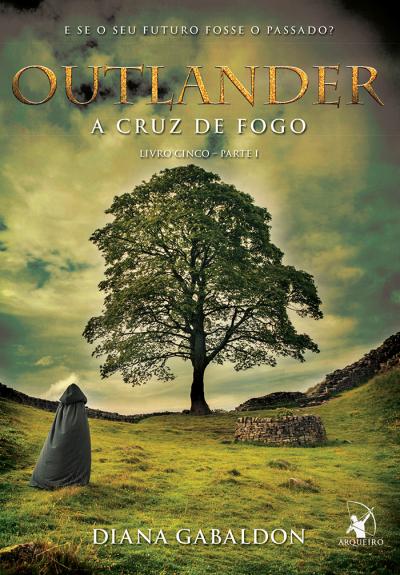 OUTLANDER - A CRUZ DE FOGO - PARTE 1