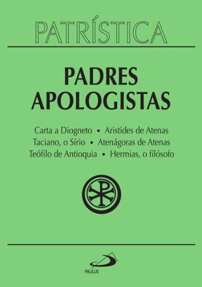 PADRES APOLOGISTAS - COLECAO PATRISTICA