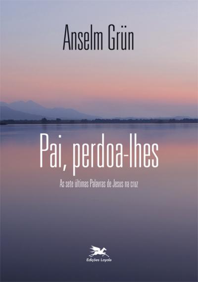 PAI, PERDOA-LHES