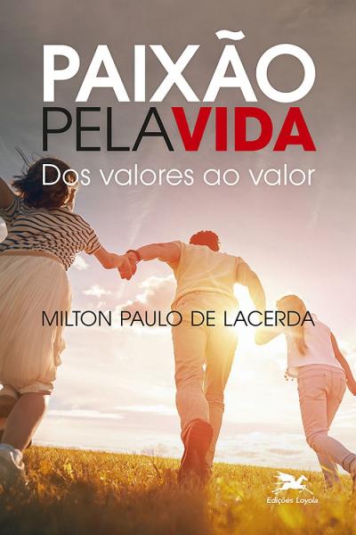 PAIXÃO PELA VIDA