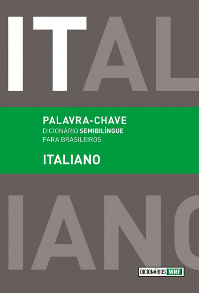 PALAVRA CHAVE - DICIONARIO SEMIBILINGUE PARA BRASILEIROS ITALIANO - 1ª