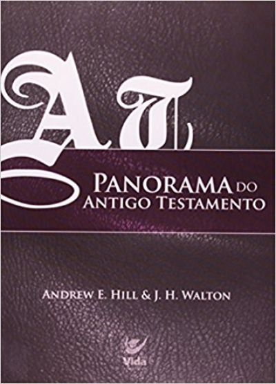 PANORAMA DO ANTIGO TESTAMENTO - 1