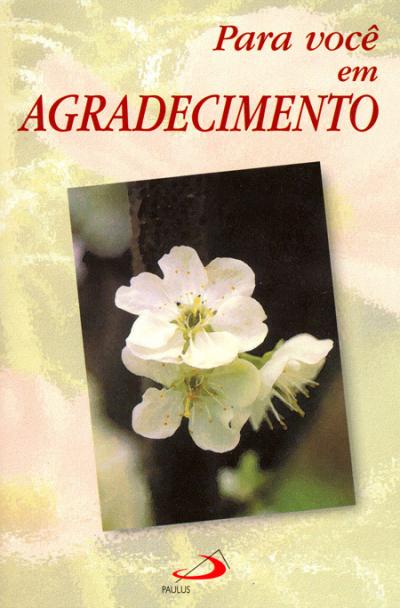 PARA VOCE EM AGRADECIMENTO - 1