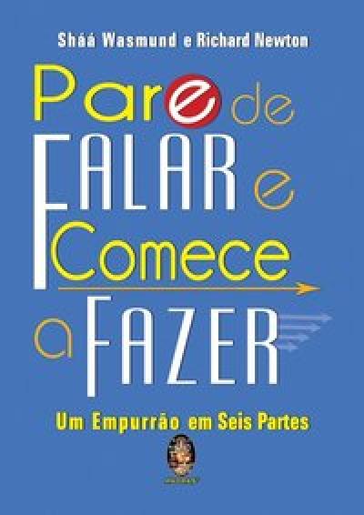PARE DE FALAR E COMECE A FAZER - 1