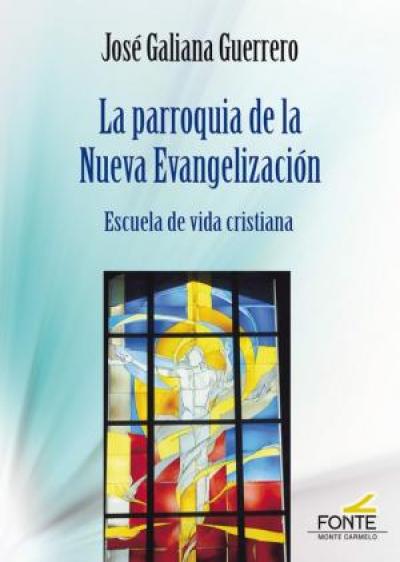 PARROQUIA DE LA NUEVA EVANGELIZACION