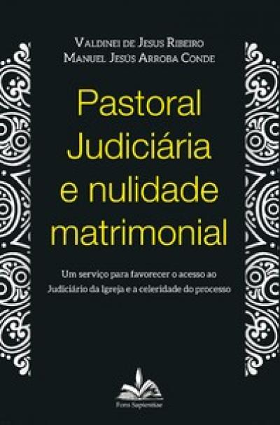 PASTORAL JUDICIÁRIA E NULIDADE MATRIMONIAL
