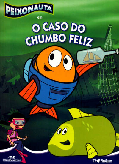 PEIXONAUTA EM O CASO DO CHUMBO FELIZ