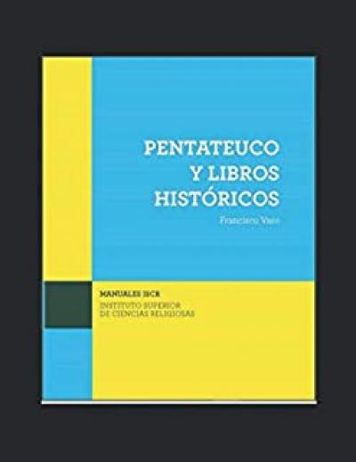 PENTATEUCO Y LIBROS HISTORICOS