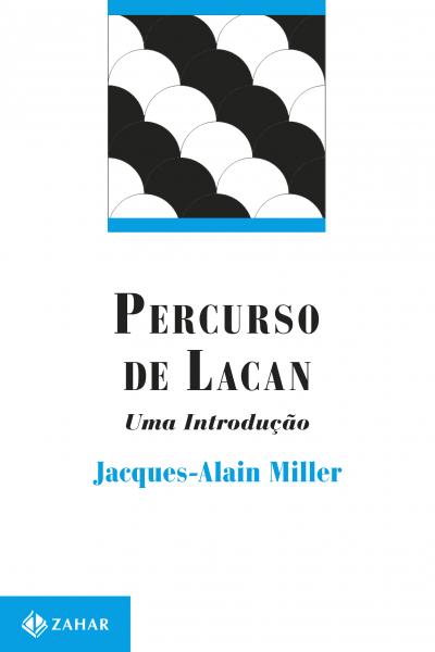 PERCURSO DE LACAN, O