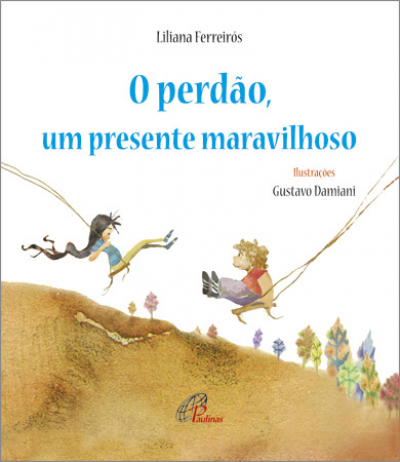 PERDÃO UM PRESENTE MARAVILHOSO, O