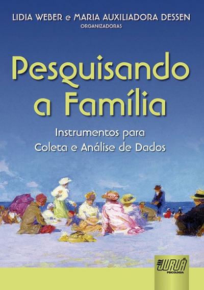 PESQUISANDO A FAMÍLIA - INSTRUMENTOS PARA COLETA E ANÁLISE DE DADOS