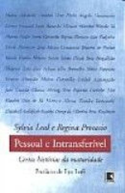PESSOAL E INTRANSFERIVEL - CERTAS HISTORIAS DA MATURIDADE