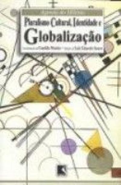 PLURALISMO CULTURAL IDENTIDADE E GLOBALIZACAO