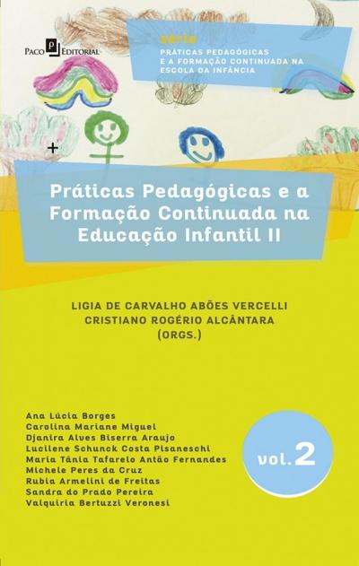 PRÁTICAS PEDAGÓGICAS E A FORMAÇÃO CONTINUADA NA EDUCAÇÃO INFANTIL II