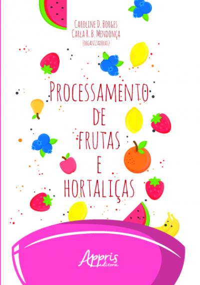 PROCESSAMENTO DE FRUTAS E HORTALIÇAS