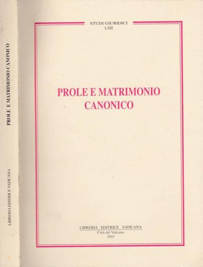 PROLE E MATRIMONIO CANONICO - 1ª