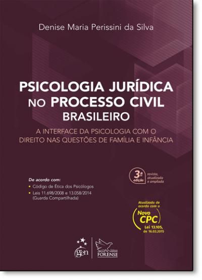 PSICOLOGIA JURIDICA NO PROCESSO CIVIL BRASILEIRO