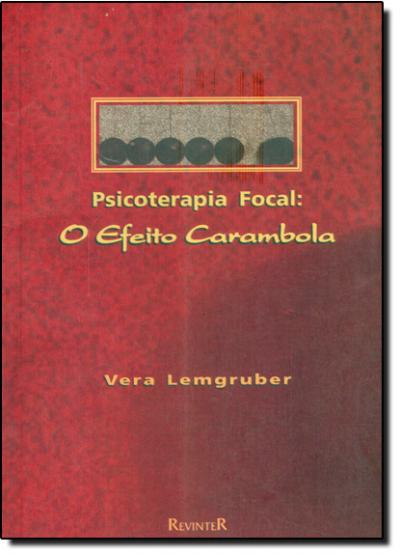 PSICOTERAPIA FOCAL - O EFEITO CARAMBOLA - 1