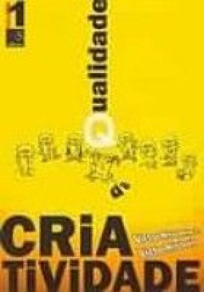 QUALIDADE DA CRIATIVIDADE - VOLUME 1