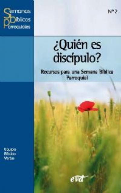 QUIEN ES DISCIPULO - RECURSOS PARA UMA SEMANA BIBLICA PARROQUIAL