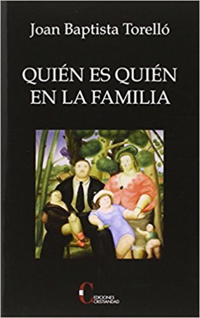 QUIEN ES QUIEN EN LA FAMILIA
