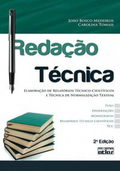 REDAÇÃO TÉCNICA: ELABORAÇÃO DE RELATÓRIOS TÉCNICO-CIENTÍFICOS E TÉCNICA DE NORMALIZAÇÃO TEXTUAL