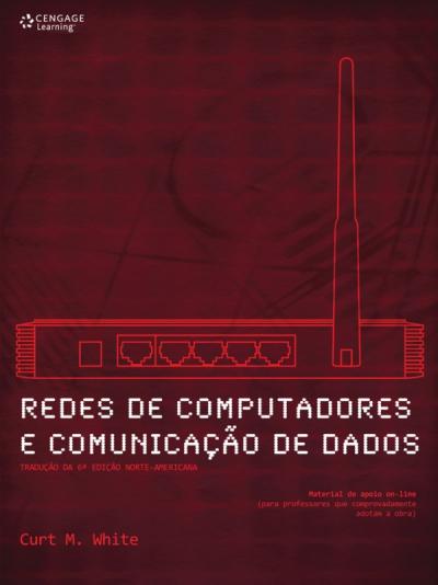 REDES DE COMPUTADORES E COMUNICAÇÃO DE DADOS