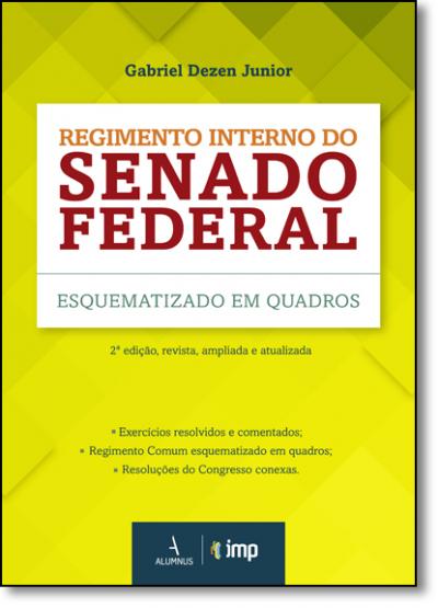 REGIMENTO INTERNO DO SENADO ESQUEMATIZADO EM QUADROS