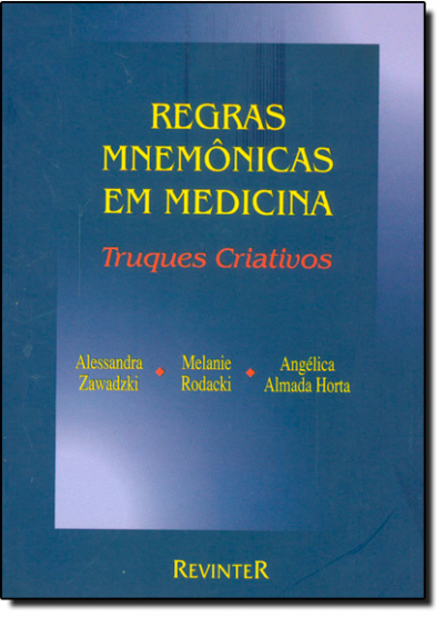 REGRAS MNEMÔNICAS EM MEDICINA - TRUQUES CRIATIVOS