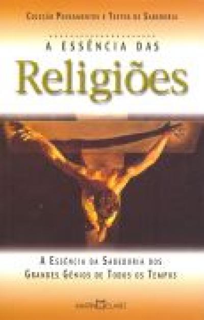RELIGIOES, A ESSENCIA DAS - 1