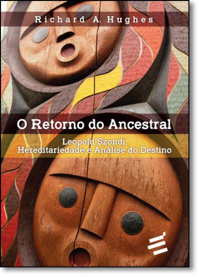 RETORNO DO ANCESTRAL, O