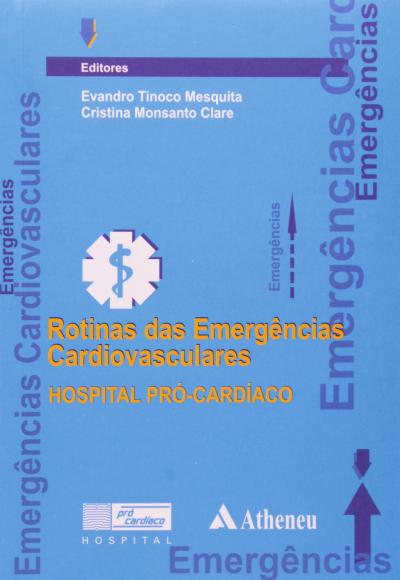 ROTINAS DAS EMERGENCIAS CARDIOVASCULARES - 1