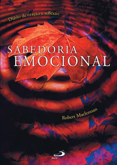 SABEDORIA EMOCIONAL - DIARIO DE ORACAO E REFLEXAO - 1