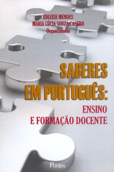 SABERES EM PORTUGUES - ENSINO E FORMACAO DOCENTE