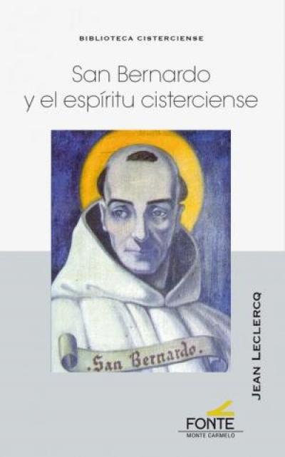 SAN BERNARDO Y EL ESPIRITU CISTERCIENSE