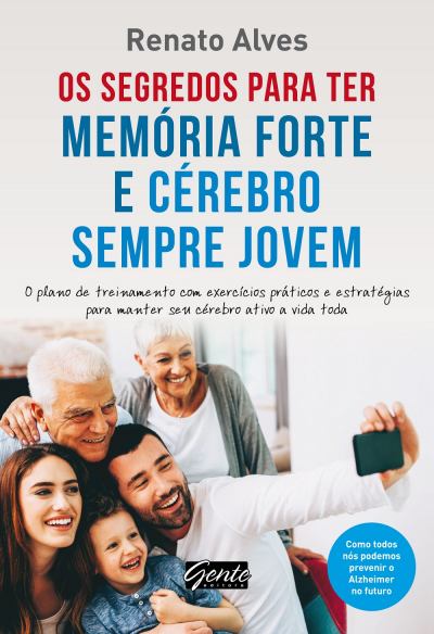 SEGREDOS PARA TER MEMORIA FORTE E CEREBRO, OS