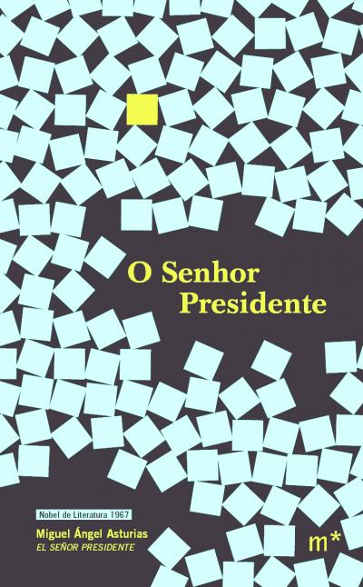 SENHOR PRESIDENTE, O